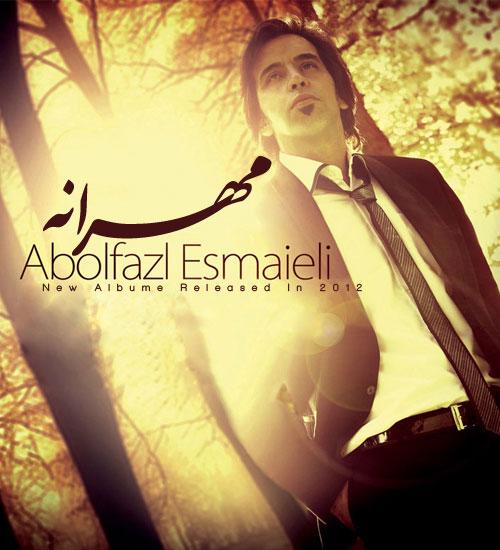 دانلود آلبوم مهرانه از ابوالفضل اسماعیلی