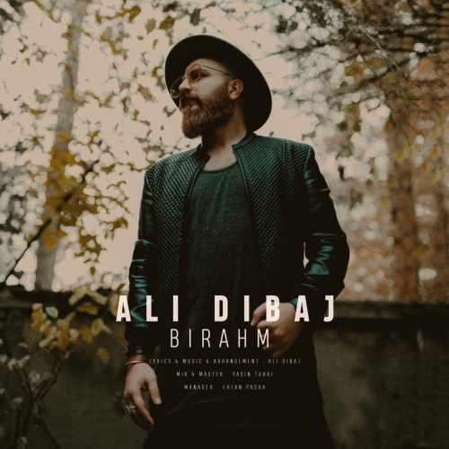 دانلود آهنگ علی دیباج بنام بی رحم