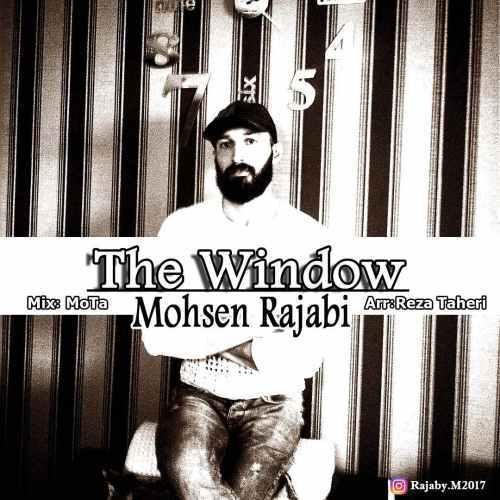 دانلود آهنگ محسن رجبی بنام The Window