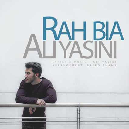 دانلود آهنگ جدید علی یاسینی به نام راه بیا