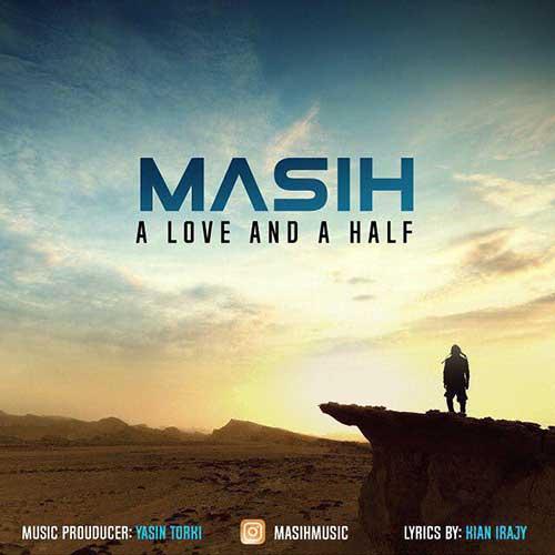 دانلود آهنگ جدید مسیح به نام یک عشق و نصف