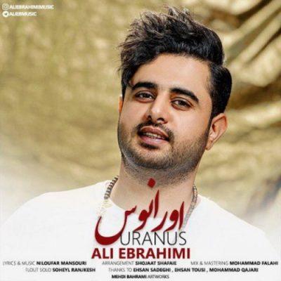 دانلود آهنگ جدید علی ابراهیمی به نام اورانوس