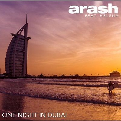 دانلود آهنگ جدید آرش و هلنا به نام یک شب در دوبی