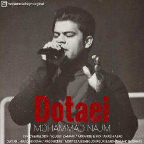 دانلود آهنگ جدید محمد نجم به نام دوتایی