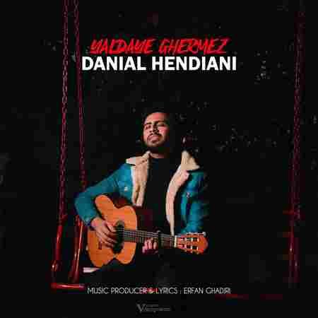 دانلود آهنگ جدید دانیال هندیانی به نام یلدای قرمز