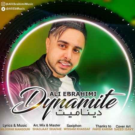 دانلود آهنگ جدید علی ابراهیمی به نام دینامیت